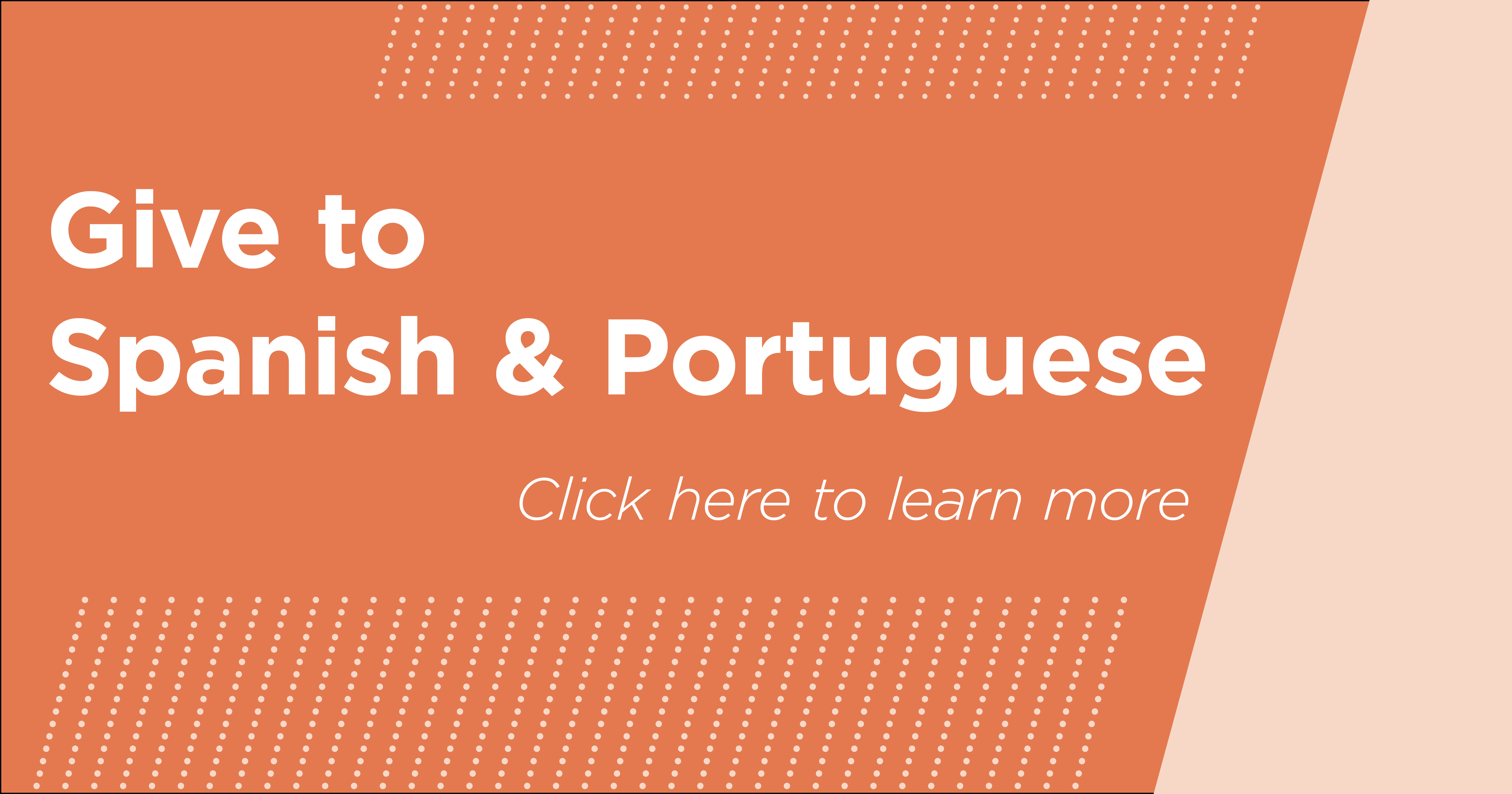 Give to Spanish & Portuguese